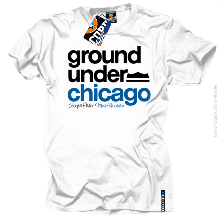 Ground Under Chicago - koszulka męska