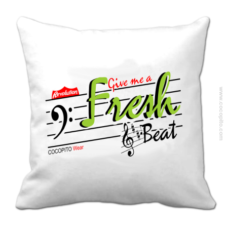 Give me a Fresh Beat - Poduszka